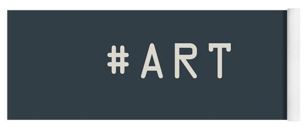 The Meaning Of Art - Hashtag Yoga Mat
