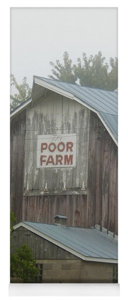 The Poor Farm Yoga Mat