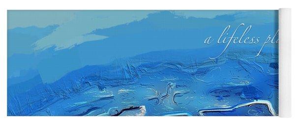A Lifeless Planet Blue Yoga Mat