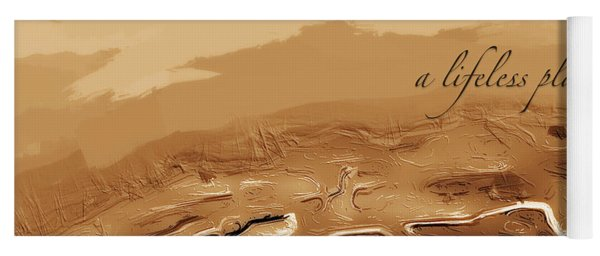 Yoga Mat featuring the digital art A Lifeless Planet Brown by ISAW Company