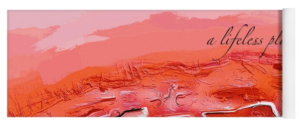 Yoga Mat featuring the digital art A Lifeless Planet Red by ISAW Company
