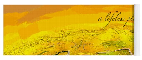 Yoga Mat featuring the digital art A Lifeless Planet Yellow by ISAW Company