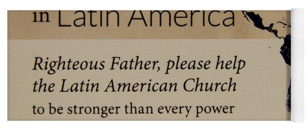 A Prayer For Latin America Prayer Art Yoga Mat