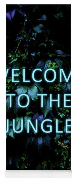 Welcome To The Jungle - Neon Typography Yoga Mat
