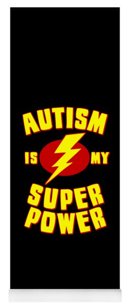Autism Is My Superpower Yoga Mat