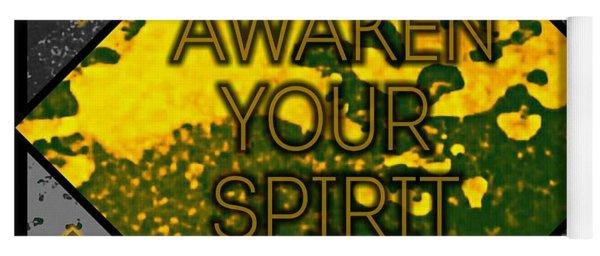 Awaken Your Spirit Yoga Mat