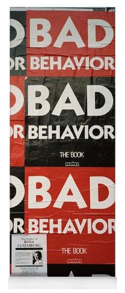 Bad Behavior Yoga Mat