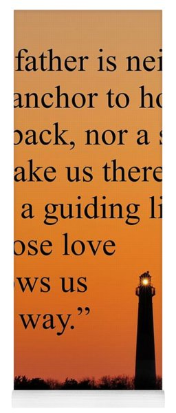 Barnegat Lighthouse With Father Quote Yoga Mat