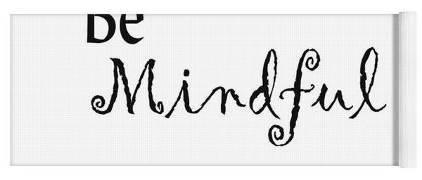 Be Mindful Yoga Mat