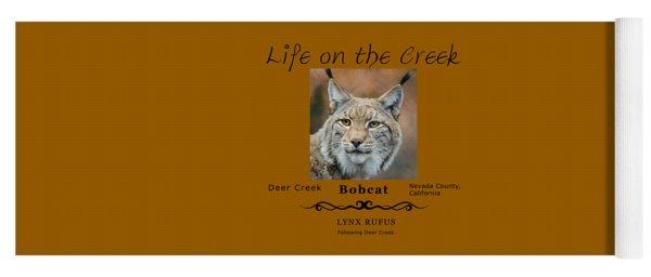 Bobcat - Lynx Rufus Yoga Mat