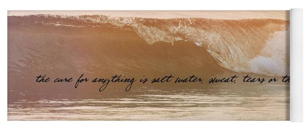 Breaking Wave Quote Yoga Mat