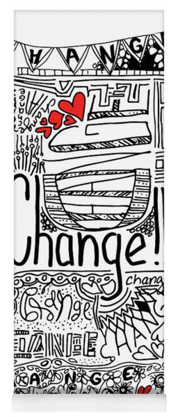 Change - Motivational Drawing Yoga Mat