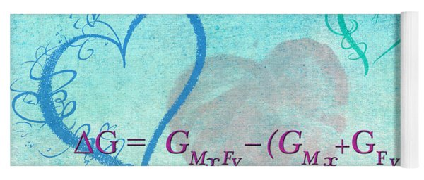 Chemical Thermodynamic Equation For Love Yoga Mat