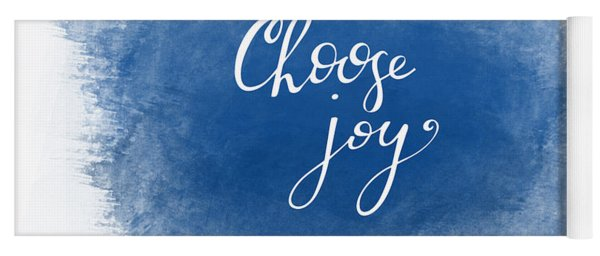 Yoga Mat featuring the mixed media Choose Joy by Nancy Ingersoll