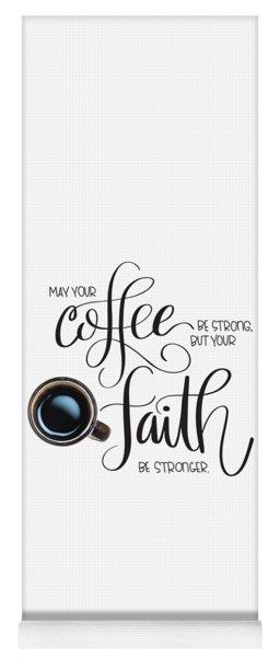 Coffee And Faith Yoga Mat