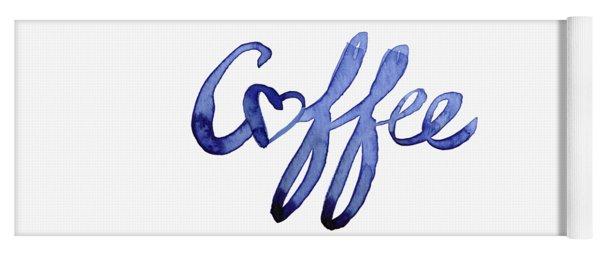 Coffee Love Typography Yoga Mat