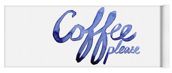 Coffee Please Yoga Mat