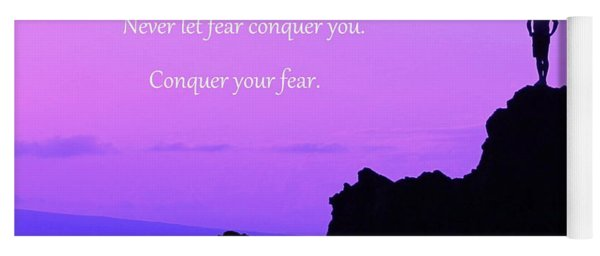 Conquer Your Fear Yoga Mat
