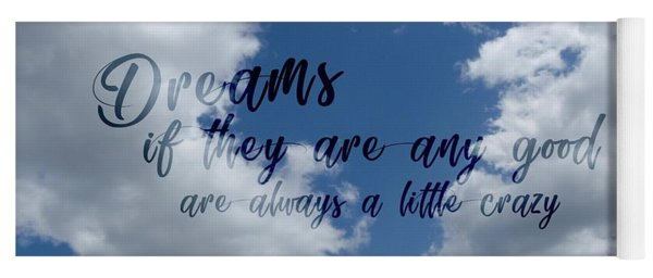 Day Dreamer Clouds Quote Yoga Mat