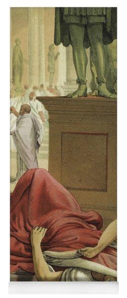 Death Of Julius Caesar, Rome, 44 Bc  Yoga Mat