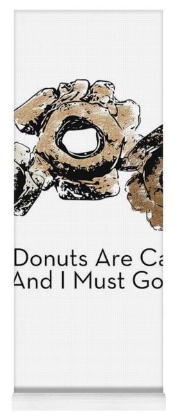 Donuts Calling- Art By Linda Woods Yoga Mat