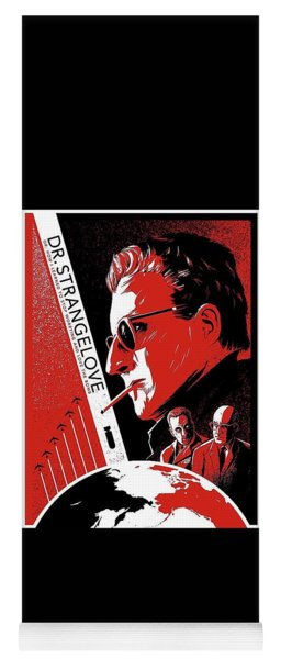 Dr. Strangelove Theatrical Poster Number Three 1964 Yoga Mat