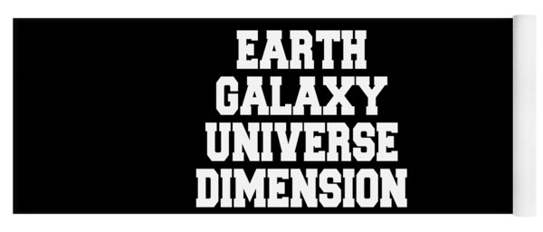 Earth Galaxy Universe Dimension Yoga Mat
