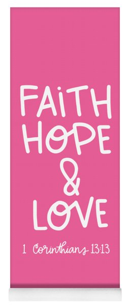 Faith Hope Love Yoga Mat