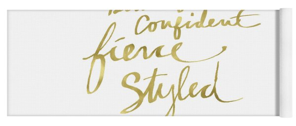 Fierce And Styled Gold- Art By Linda Woods Yoga Mat