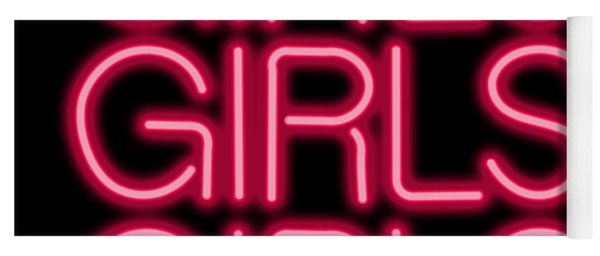 Girls Girls Girls Neon Sign Yoga Mat