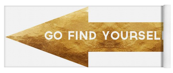 Go Find Yourself- Art By Linda Woods Yoga Mat