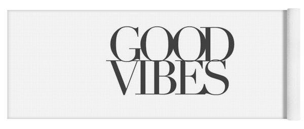 Good Vibes Yoga Mat