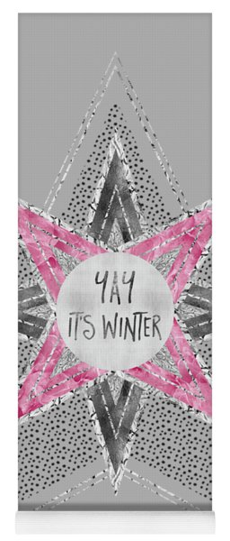 Graphic Art Silver - Yay It's Winter - Pink Yoga Mat