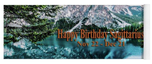 Happy Birthday Sagittarius Yoga Mat