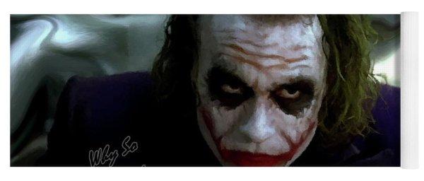 Heath Ledger Joker Why So Serious Yoga Mat