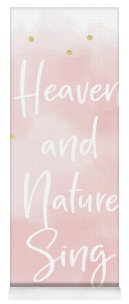 Heaven And Nature Sing Pink- Art By Linda Woods Yoga Mat