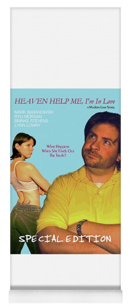 Heaven Help Me, I'm In Love Poster B Yoga Mat
