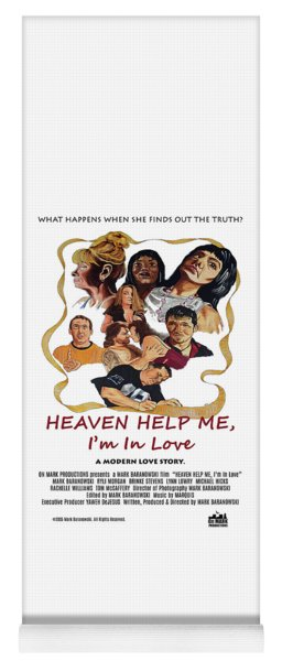 Heaven Help Me, I'm In Love Poster C Yoga Mat