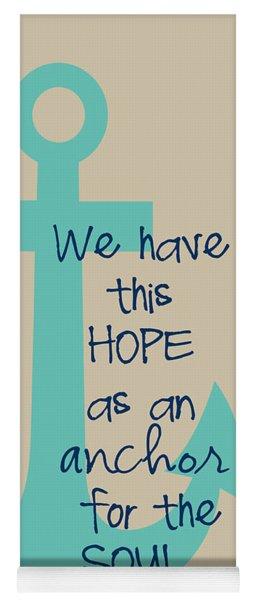 Hope Is An Anchor Yoga Mat