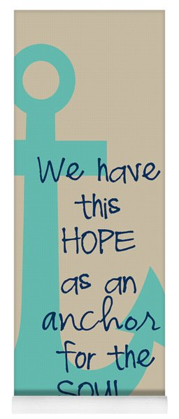 Hope Is An Anchor Yoga Mat