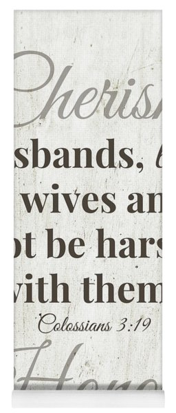 Husbands Love Honor Cherish- Art By Linda Woods Yoga Mat