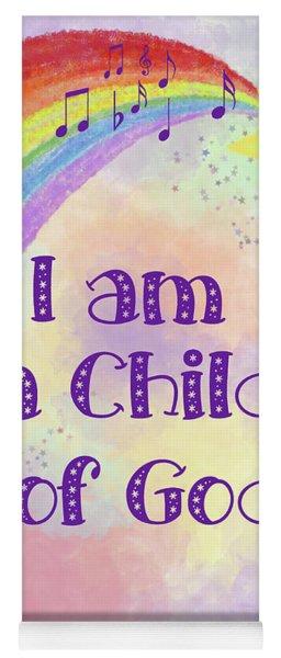 I Am A Child Of God 2 Yoga Mat
