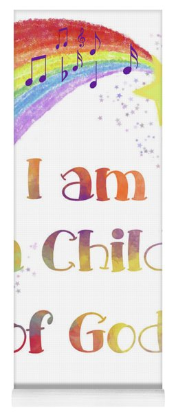I Am A Child Of God 3 Yoga Mat