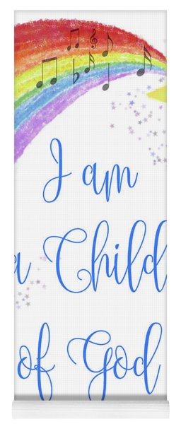 I Am A Child Of God Yoga Mat