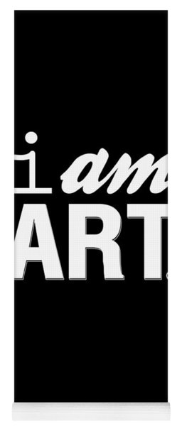 I Am Art- Shirt Yoga Mat