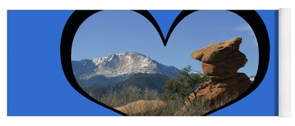 I Chose Love With A Joyful Dancer And Pikes Peak In A Heart Yoga Mat