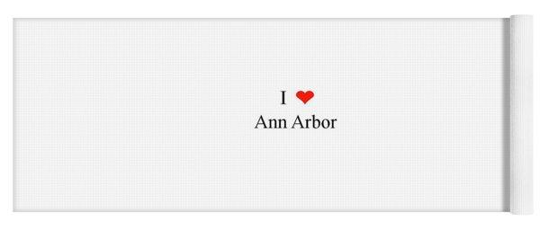 I Love Ann Arbor Yoga Mat