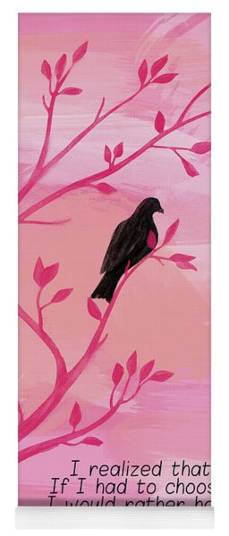 I Would Rather Have Birds Yoga Mat