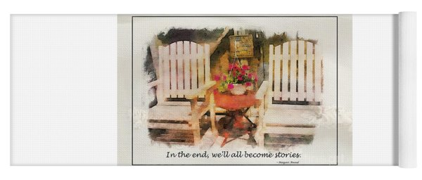 In The End We'll All Become Stories Yoga Mat