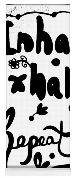 Inhale Exhale Repeat Yoga Mat